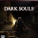 【レビュー】DARK SOULS(ダークソウル) [評価・感想] 高難易度アクションRPGのスタンダードを確立させた作品!