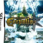 【レビュー】エストポリス(DS) [評価・感想] 大味で大雑把な作りの謎解きアクションRPG