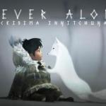 Never Alone(ネバーアローン)【レビュー・評価】北極圏を知る教育アクションゲームとしてなら