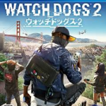 ウォッチドッグス2の発売日が決定!PS4/XboxOne向けの大規模セールがスタート!他ゲーム情報色々