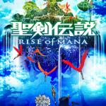 今度は聖剣伝説が復活か!?PSVITA向けに「RISE of MANA」が春配信!他ゲーム情報色々