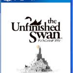 【レビュー】The Unfinished Swan(アンフィニッシュド スワン) [評価・感想] FPSだからこそ実現出来たアート