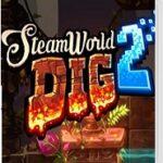 【レビュー】スチームワールドディグ2 [評価・感想] 良い意味で前作から肥大化した新生穴掘りメトロイドヴァニア!