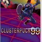 【レビュー】ClusterPuck 99 [評価・感想] 低コストなのにめちゃくちゃ盛り上がる隠れた最強の8人対戦対応ゲーム!