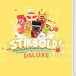 【レビュー】Stikbold! ドッジボールアドベンチャー!DELUXE [評価・感想] 最大6人で遊べるドッジボール風のパーティゲーム!
