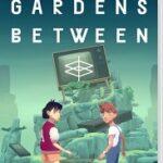 【レビュー】The Gardens Between(ザ・ガーデンズ・ビトウィーン) [評価・感想] 時間操作によるパズル要素と心地良い世界観が秀逸なアート!