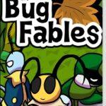 【レビュー】Bug Fables ~ムシたちとえいえんの若木~ [評価・感想] 開発者のマリオストーリーへの愛が伝わってくる良作!